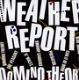 Domino Theory - Weather Report