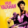 Greatest Hits - Sarah Vaughan