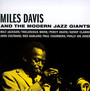 And The Modern Jazz Giants - Miles Davis