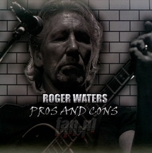Pros & Cons - Interview - Roger Waters