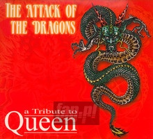 Attack Of Dragons - Tribute to Queen