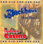 Indian Casino - Blackhawk Blues Band