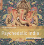 Rough Guide: Psychedelic India - V/A