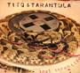 Lost Tarantism - Tito & Tarantula