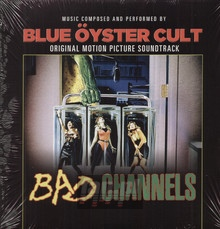 Bad Channels - Blue Oyster Cult
