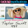 Lullaby Renditions Of Taylor Swift - Baby Rockstar