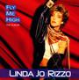 Fly Me High - Linda Jo Rizzo