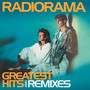Greatest Hits & Remixes - Radiorama