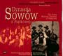 Dynastia Sowów Z Piątkowej - Muzyka Źródeł