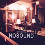 Introducing Nosound - Nosound