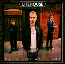 Out Of The Wasteland - Lifehouse