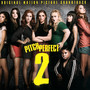 Pitch Perfect 2  OST - V/A