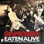 Eaten Alive - The 4 Acres - New York - 1977 - The Ramones