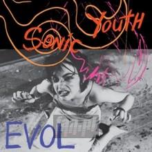 Evol - Sonic Youth