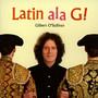 Latin Ala G - Gilbert O'Sullivan
