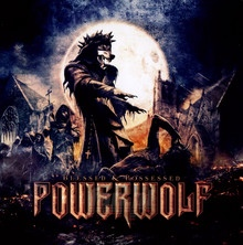 Blessed & Possessed - Powerwolf