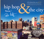 Hip-Hop & The City - ...And The City