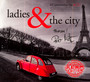 Ladies & The City - ...And The City