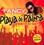 Playa De Palma Nonstop-Hit-Party - Fancy
