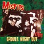 Ghouls Night Out - Live - Misfits