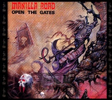 Open The Gates - Manilla Road