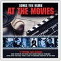 Songs You Heart At The Movies  OST - V/A