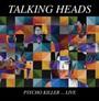 Psycho Killer - Live - Talking Heads