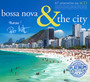 Bossa Nova & The City - ...And The City