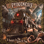 A Century In The Curse Of Time - Pyogenesis