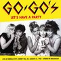 Let's Have A Party: Live At Emerald City - Go-Go's, The