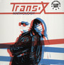 Anthology - Trans X