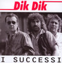 I Successi - Dik Dik