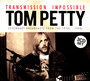 Transmission Impossible - Tom Petty