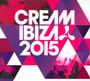 Cream Ibiza 2015 - V/A