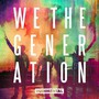 We The Generation - Rudimental