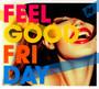 Feel Good Friday - V/A