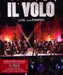 Live From Pompeii - Il Volo