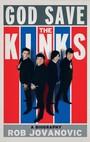 God Save. A Biography - The Kinks