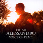 Voice Of Peace - Frate Alessandro
