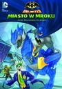 Batman Unlimited: Miasto W Mroku - Movie / Film