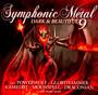 Symphonic Metal 9 - Dark & Beautiful - Symphonic Metal