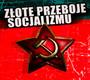 Złote Przeboje Socjalizmu - V/A
