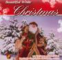 Beautiful White Christmas - V/A