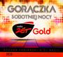 Radio Zet Gold - Gorączka Sobotniej Nocy - Radio Zet Gold