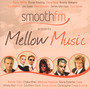Smoothfm Presents Presents: Mellow Music - V/A