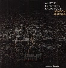 A Little Something Radio: London Sessions - V/A