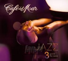 Cafe Del Mar Jazz 3 - Cafe Del Mar