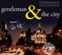 Gentleman & The City - ...And The City