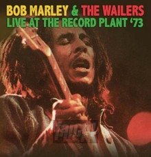 Live At The Record Plant '73 - Bob Marley