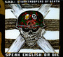 Speak English Or Die - S.O.D.